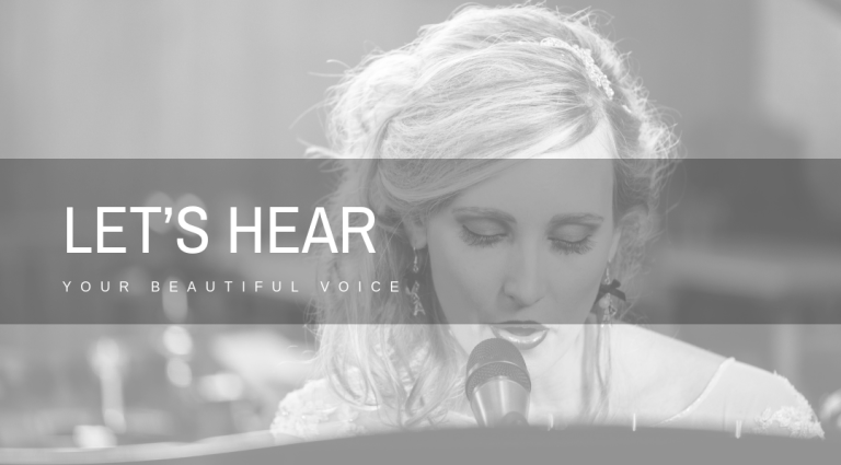 Let's hear your beautiful voice